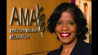 American Medical Association Elects Its First Black Woman President