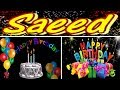Saeed Happy Birthday Song With Name || Saeed Happy Birthday Song || Wishes Greetings || Status