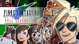Final Fantasy VII: Machinabridged (#FF7MA) – COMPLETE Season 2 - Team Four Star (TFS)