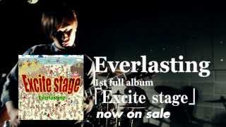 Everlasting 2013 8/71st Full ALBUM【Excite stage】発売!! Title Excite stage 発売日 2013年8月7日 価格 ¥2100 品番 POMC-1003 Label Place of Meeting ...