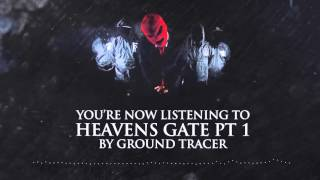 Ground Tracer - Heaven