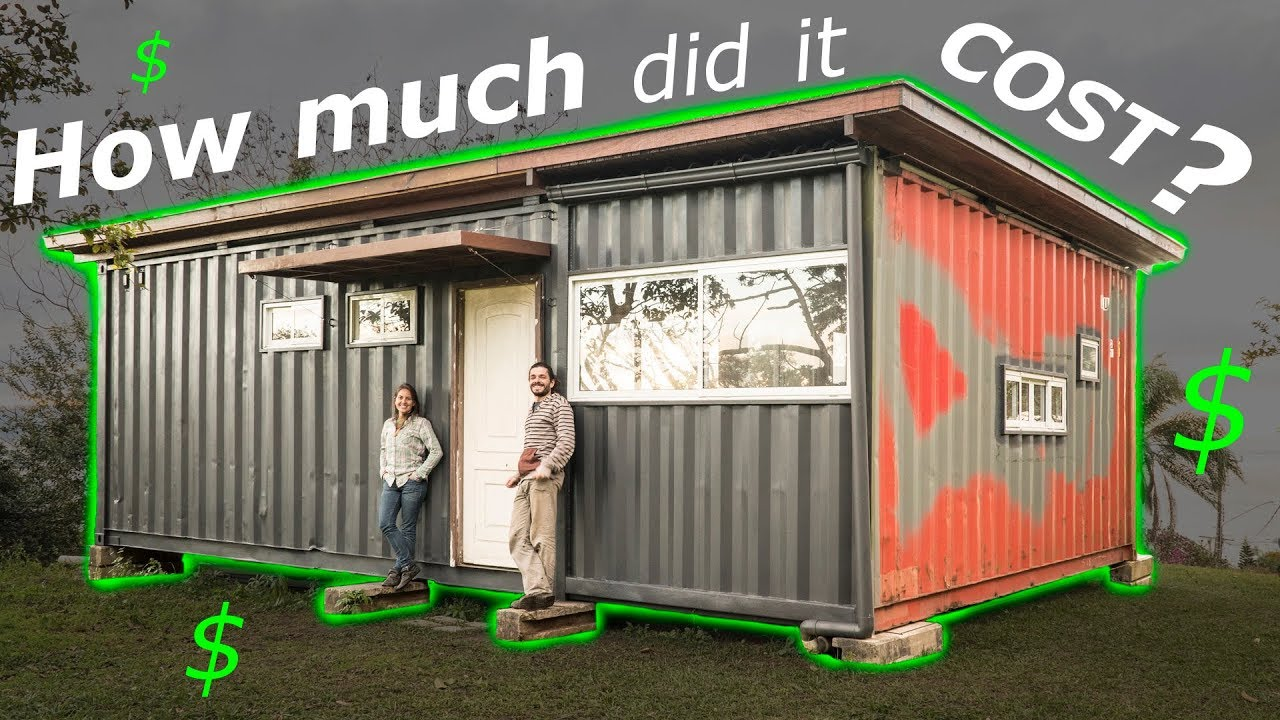 Shipping Container House How Much Did It Cost Part 2