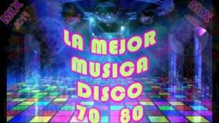 LA MEJOR MUSICA DISCO 70&80 - 27 HIT (MEGAMIX)