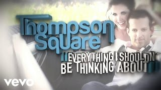 Thompson Square - Everything I Shouldn