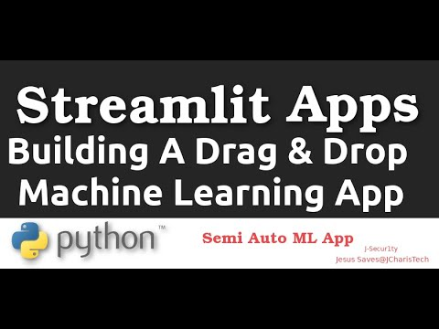 Building A Drag & Drop Machine Learning App with Streamlit  and Python.
