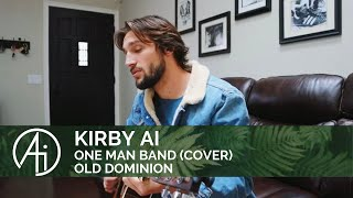 One Man Band (Kirby Ai - Cover) Old Dominion