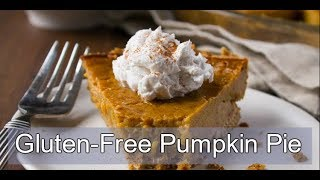 How To Make Gluten-Free Pumpkin Pie