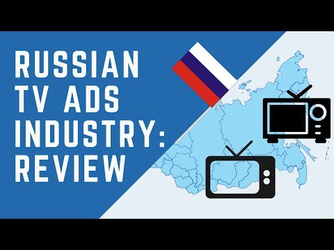How the TV Advertising Industry in Russia Works?