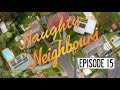 Naughty Neighbours - Episode 15