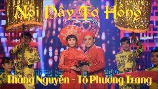 Nối Dây Tơ Hồng  - Thắng Nguyễn & Tô Phương Trang