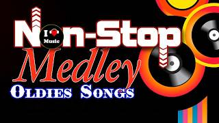 Oldies Love Songs Mix - Non Stop Old Song Sweet Memories - Oldies Medley Non Stop Love Songs