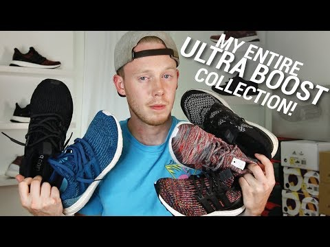 MY ENTIRE ULTRA BOOST COLLECTION!
