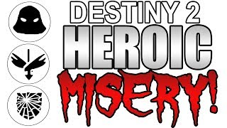 THE MOST DIFFICULT HEROIC STRIKE MODIFIERS! The Worst/Funniest Destiny 2 Gameplay!