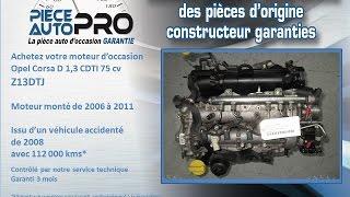 Moteur garanti Opel Corsa D 1.3 CDTI 75 cv Z13DTJ