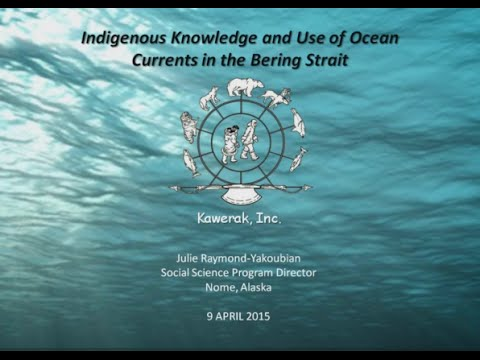 Indigenous Knowledge and Use of Ocean Currents in the Bering Strait Region