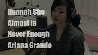 Almost is Never Enough (Short Cover) - Hannah Cho