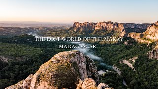 THE LOST WORLD OF THE MAKAY // MADAGASCAR