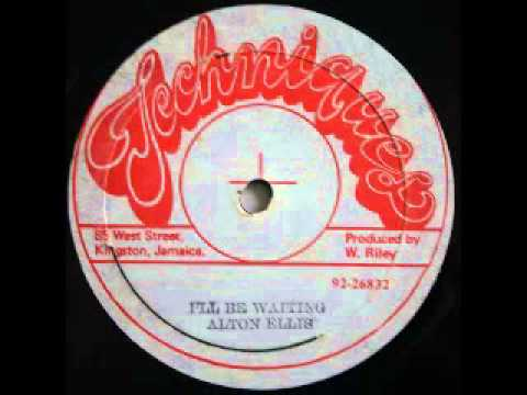 ALTON ELLIS - I'll be waiting (Techniques 12 inches)