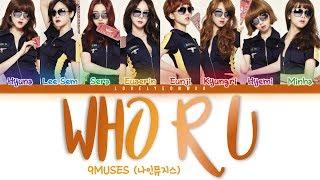 9MUSES / Nine Muses (나인뮤지스) – WHO R U (넌 뭐니) Lyrics (Color C…