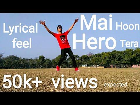 MAI HOON HERO TERA || SLOW MOTION DANCE || LYRICAL DANCE (BY RAVI ROY)