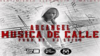 Arcangel - Musica de Calle (Letra)