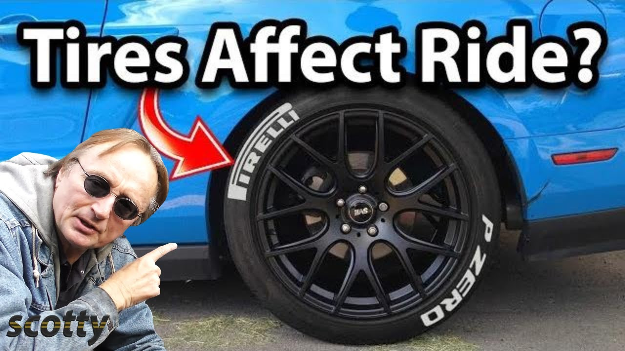 ae4be27783b Do Tires Affect Your Car's Ride? - YouTube