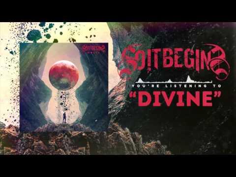 So It Begins - Divine