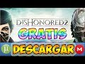 DESCARGAR DISHONORED 2 + CRACK GRATIS PARA PC EN ESPAÑOL