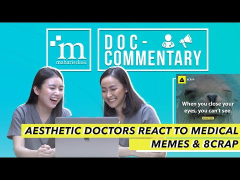 AESTHETIC DOCTORS REACT TO MEDICAL MEMES & 8CRAP | MAHARIS #DOCCOMMENTARY