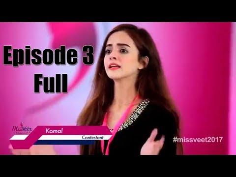 Miss Veet Pakistan 2017 I Episode 3