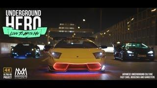 Video Underground Hero : Love To Hate Me - Lukehuxham.com Lamborghini Bosozoku download MP3, 3GP, MP4, WEBM, AVI, FLV November 2017