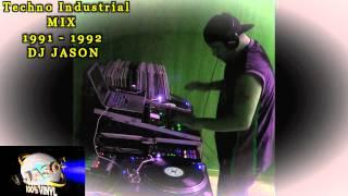 Techno Industrial Mix 1991   1992  DJ JASON