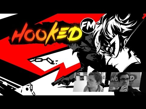 Hooked FM #117 - Persona 5, Mass Effect: Andromeda, Ghost in the Shell, Berserk & mehr!