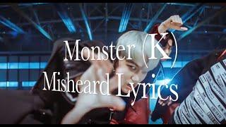 EXO - Monster (Korean) Misheard Lyrics