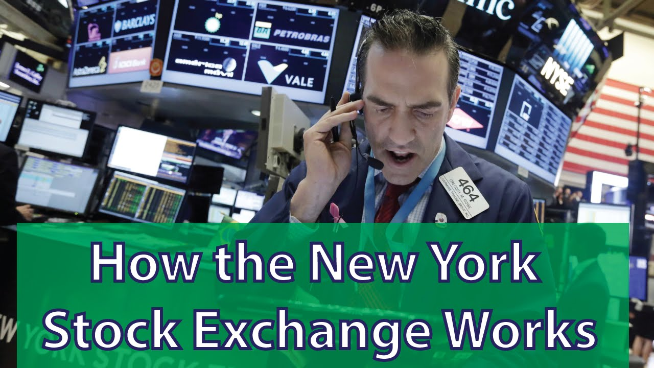 How The New York Stock Exchange Works  Youtube