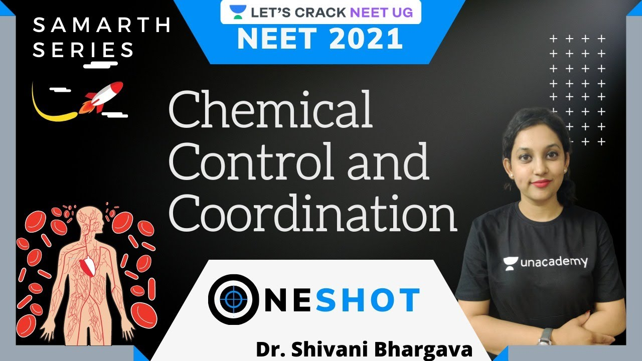 Chemical Control and Coordination | Part 2 | One Shot Video | Samarth Series | NEET 2021