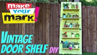 How To: Vintage Door Shelf Diy