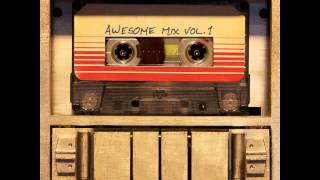 Guardians Of The Galaxy Hooked On A Feeling Official Soundtrack