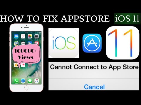 IOS 11 FIX CANNOT CONNECT TO APPSTORE