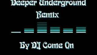 Jeffray & Calmani - Deeper Underground (DJ Come On Remix)