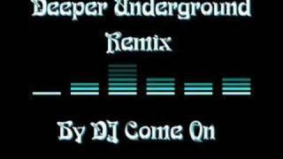 Jeffray & Calmani - Deeper Underground (DJ Come On Remix)