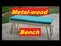 Metal-wood bench build