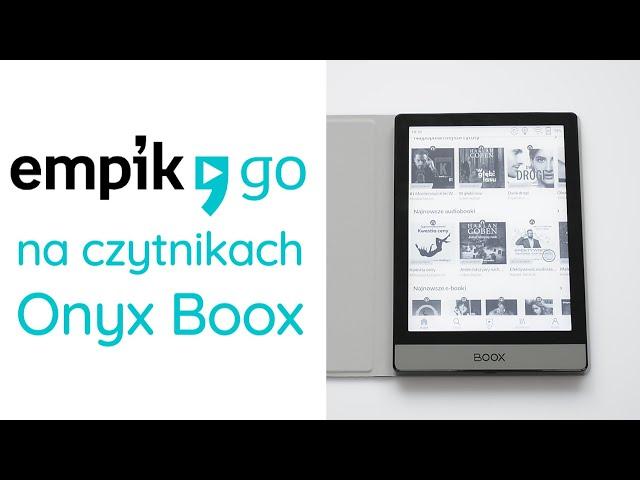 Alternatywa dla Legimi? Jak sprawdza się Empik Go na czytnikach Onyx Boox?
