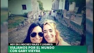 Gaby Vieyra en #5Noches Viajes y Lugares