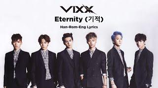 VIXX (빅스) - ETERNITY (기적) || LYRICS [HAN/ROM/ENG]