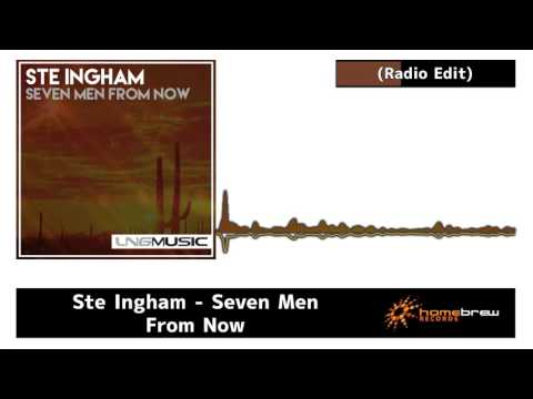 Ste Ingham - Seven Men From Now (Radio Edit)