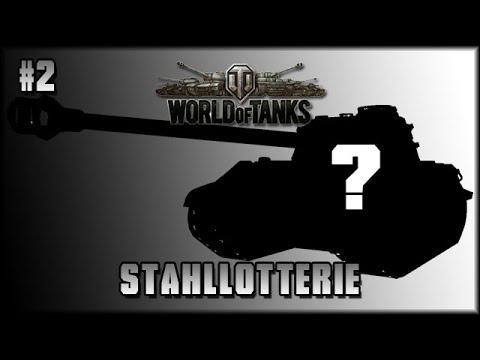 WoT - Stahllotterie / Stahlkarussel #2 - Sag Stop! [ deutsch 🐄 gameplay ]
