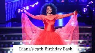 Diana Ross' 75th Hollywood Star Studded Birthday Extravaganza