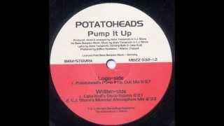 Potatoheads - Pump It Up (Potatohead`s Pump It Up Club Mix) 2000