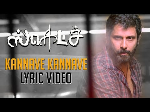 Sketch - Kannave Kannave - The Swaga Song Official Lyric Video | Chiyaan Vikram | SS Thaman